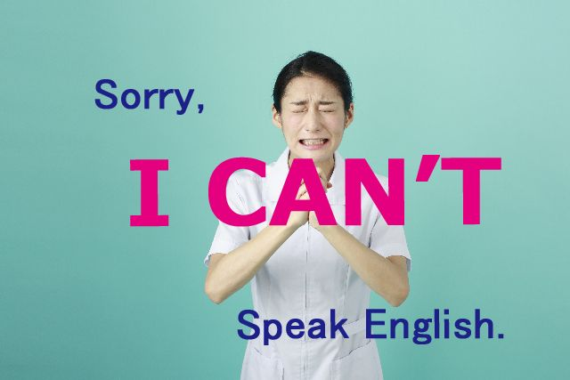 I can't speak English.